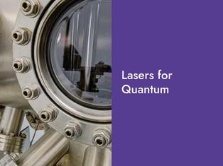 Lasers for Quantum