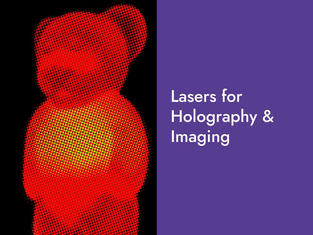 Lasers for Holography and Imaging