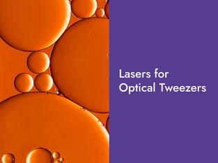 Lasers for Optical Tweezers
