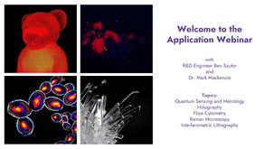 Application Webinar On Demand | Quantum, Holography, Raman, Cytometry, Interferometry