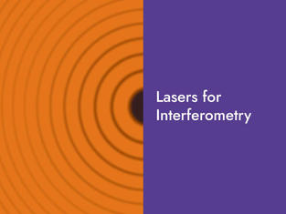 Lasers for Interferometry