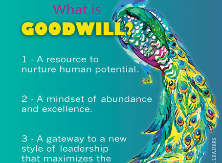 Goodwill: A Resource, a Mindset, a Gateway to 21st Century Leadership