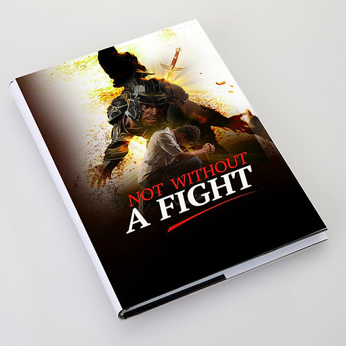 Not Without A Fight  (PRE-ORDER)
