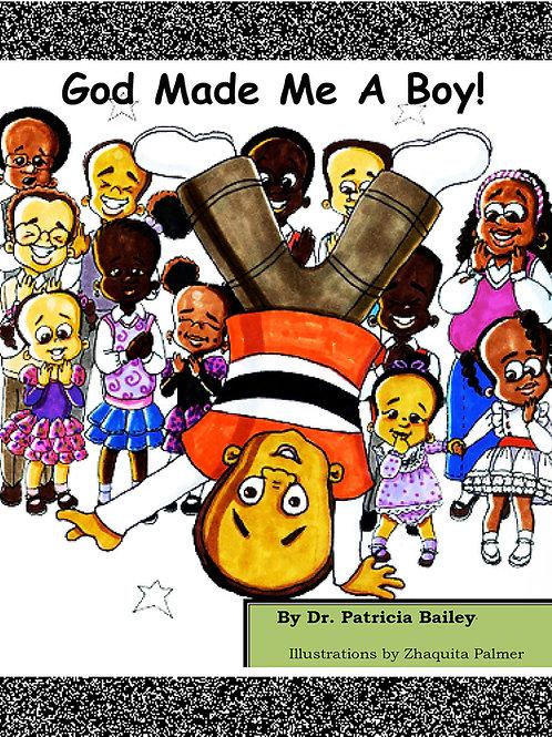 God Made Me A Boy