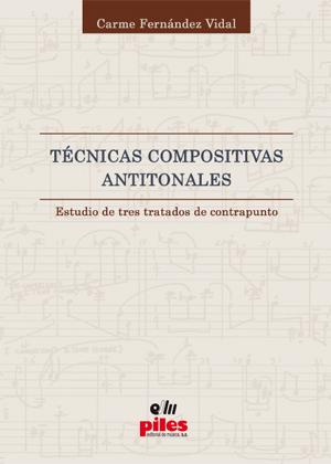 Técnicas Compositivas Antitonales.