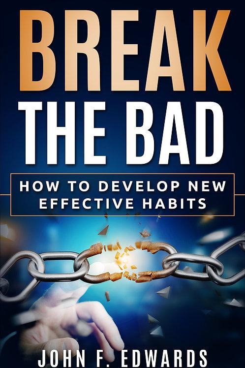 Break The Bad Behavior Tracking Form