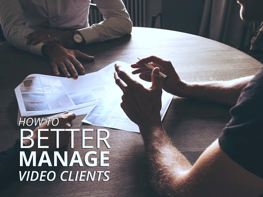 How to Better Manage Video Clients
