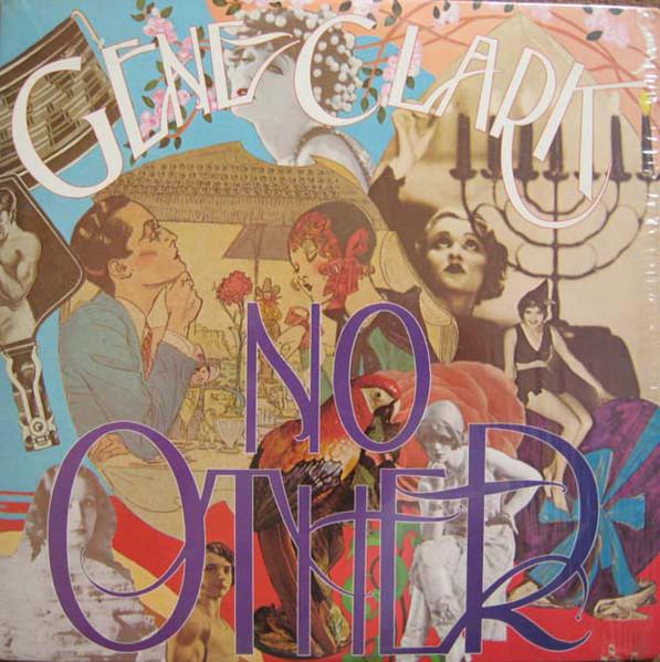 No Other - Gene Clark (1974)