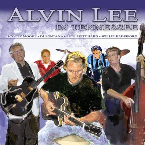 Alvin Lee In Tennessee - Alvin Lee (2004)