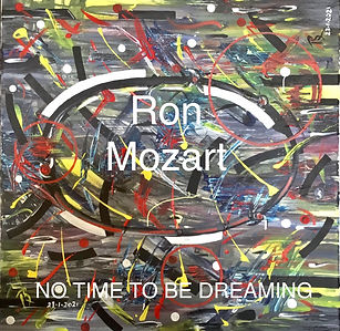 Ron Mozart No Time To Be Dreaming