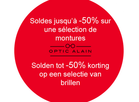 Soldes chez Optic Alain! / Solden bij Optic Alain!