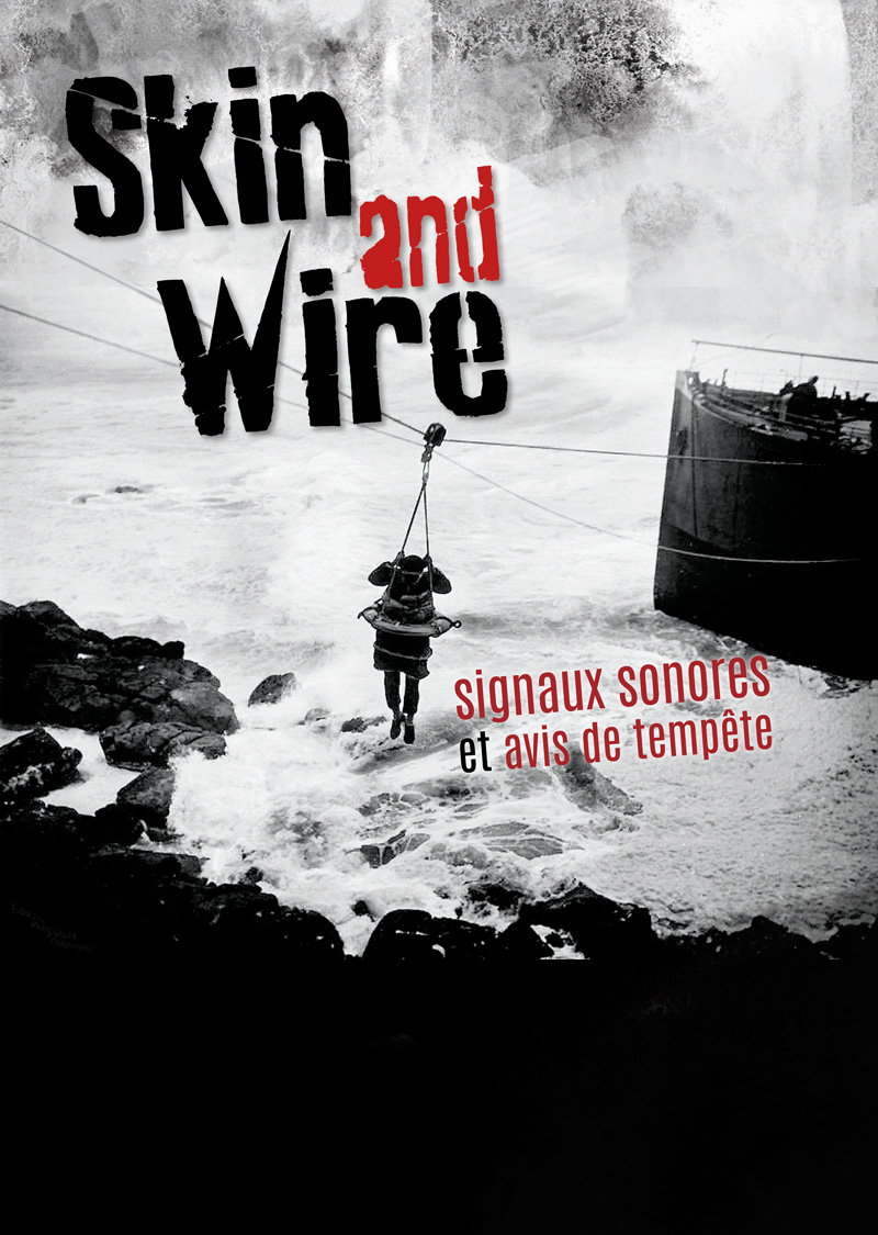 Skin and wire