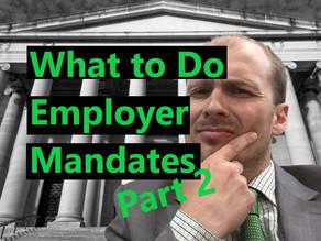 Preparing for Employer Mandates (Part 2)