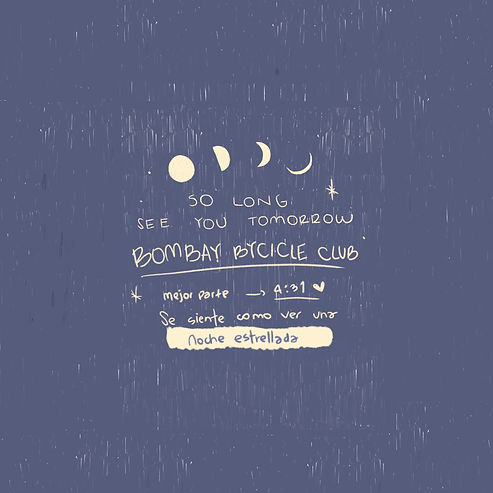 So long see you tomorrow_ Bombay Bycicle