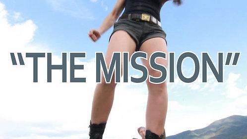 """MISSION"" VIDEO"