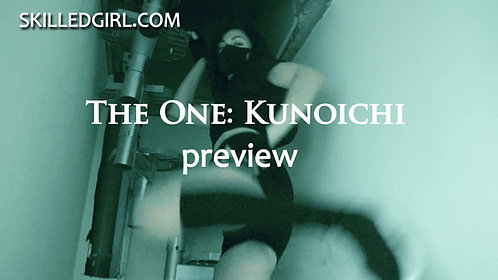 """THE ONE (part 3): KUNOICHI "" VIDEO"