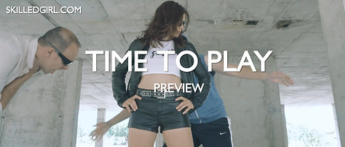 """""""TIME TO PLAY"""" VIDEO"""
