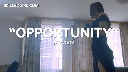 """""""OPPORTUNITY"""" VIDEO"""