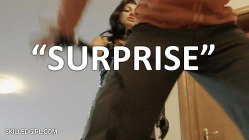 """SURPRISE"" VIDEO"