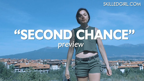 """SECOND CHANCE"" VIDEO"