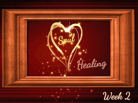 Soul Healing - Woche 2