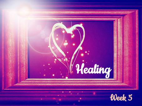 Soul Healing - Week 5