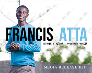 Francis Atta Media Kit