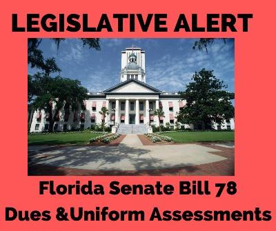 ACTION ALERT  - SB 78 Dues & Uniform Assessments