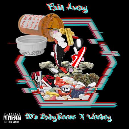 Pain Away - 90'sBabyReese ft. Weebey