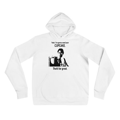 That'd Be Great Hoodie