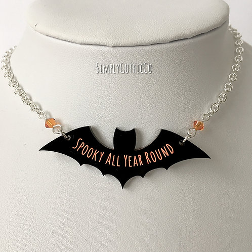 Gothic 'Spooky All Year Round' Bat Necklace