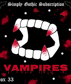 PRE-ORDER  - Simply Gothic Subscription Box 33: Vampires