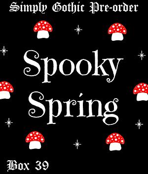 PRE-ORDER  - Simply Gothic - Box 39: Spooky Spring