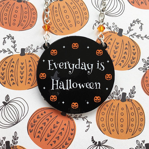 Gothic 'Everyday is Halloween' Necklace