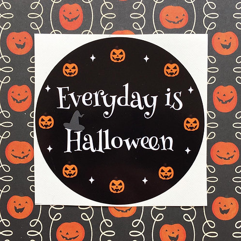 Gothic 'Everyday is Halloween' Sticker