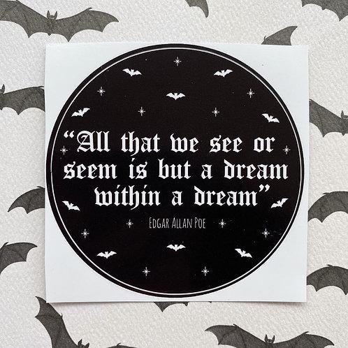 Gothic Poe Dream Quote Sticker