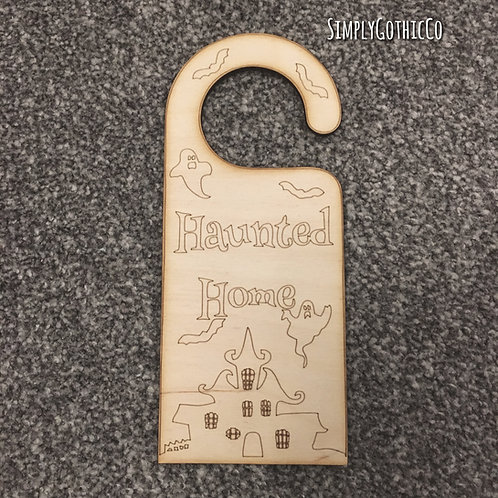 Gothic Haunted Home Wooden Door Hanger