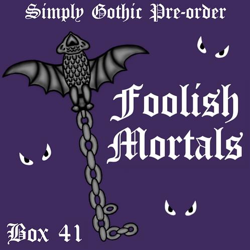 Simply Gothic Mystery Box - Foolish Mortals