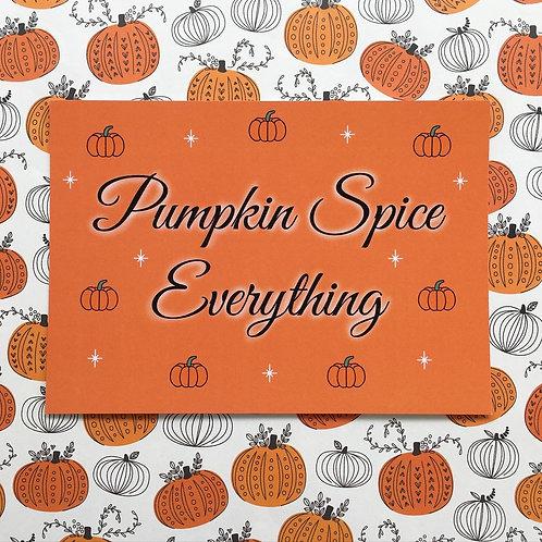 Gothic 'Pumpkin Spice Everything' Print