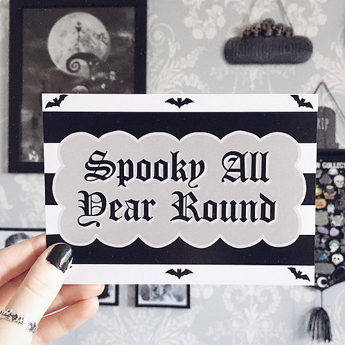'Spooky All Year Round' Art Print