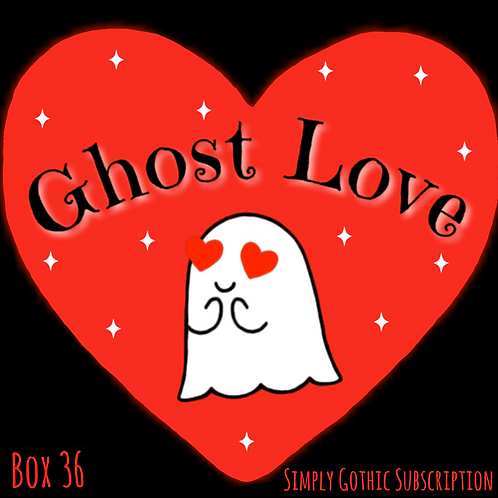 PRE-ORDER  - Simply Gothic Subscription - Box 36: Ghost Love