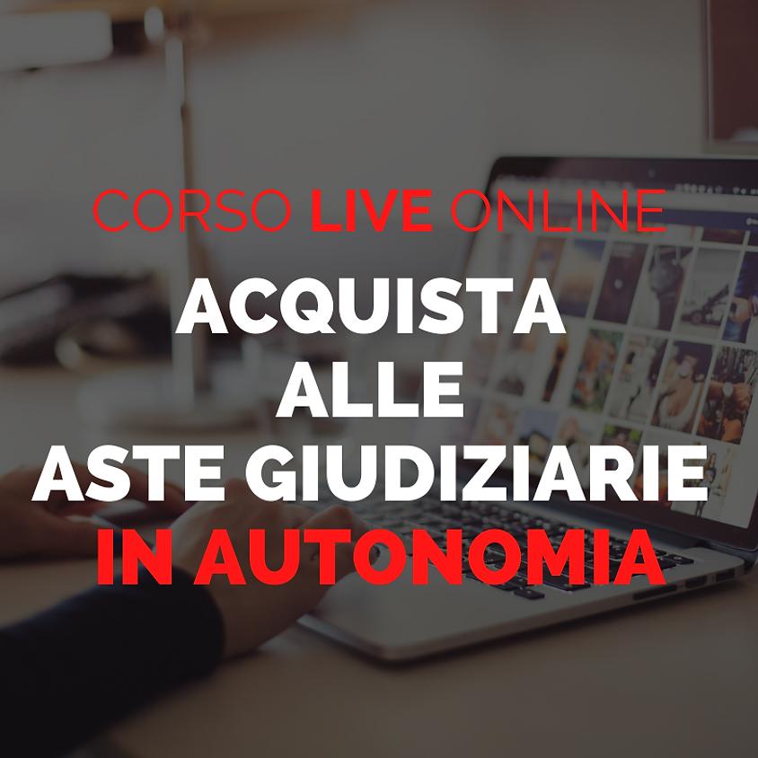 """CORSO Live Online """"Acquista alle Aste Giudiziarie immobiliari"""""""