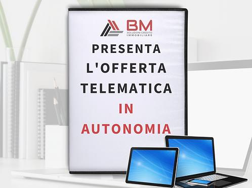 Presenta l'Offerta Telematica IN AUTONOMIA