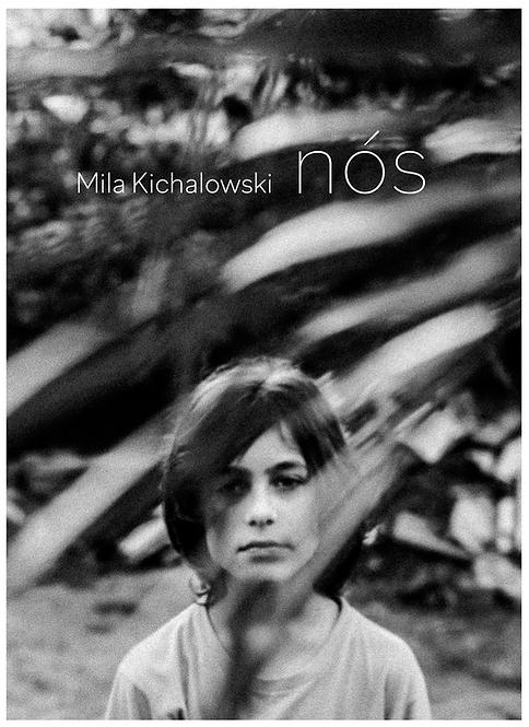 Nós - Mila Kichalowski