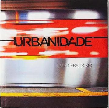 Urbanidade - Luiz Cersosimo