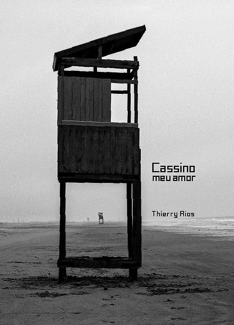Cassino meu amor - Thierry Rios