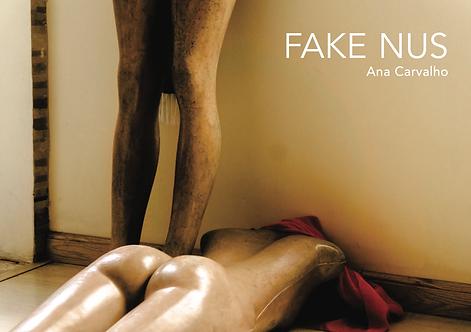 Fake Nus - Ana Carvalho