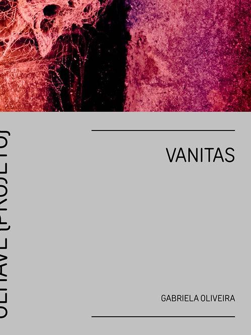 Vanitas - Gabriela Oliveira