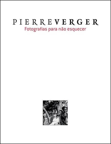 Pierre Verger: Fotografias para não esquecer