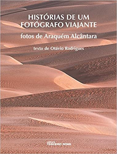 Histórias de um fotógrafo viajante